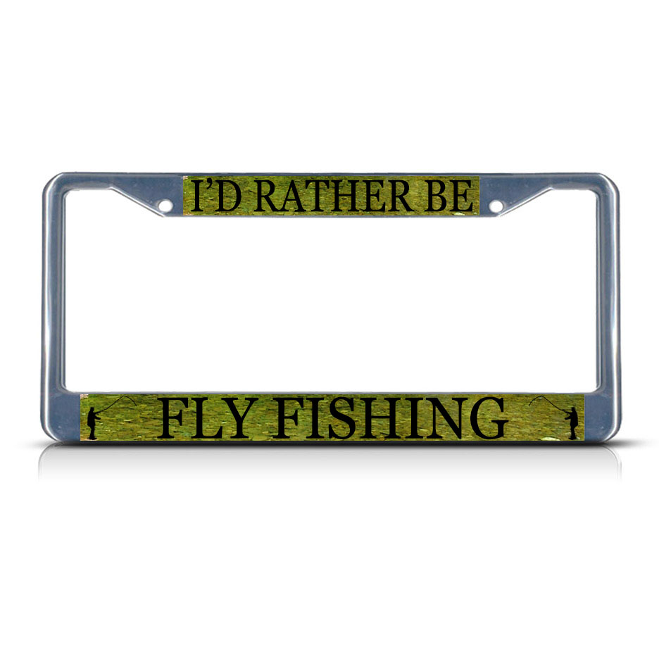 I 39 d rather be fly fishing sport heavy duty metal license for Florida temporary fishing license