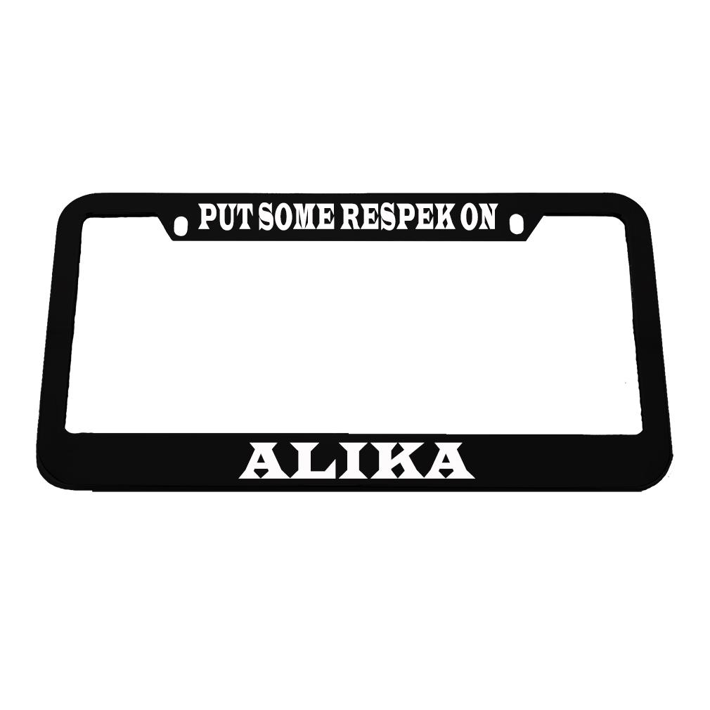 Put Some Respek On Alika Zinc Metal License Plate Frame Car Auto Tag Holder